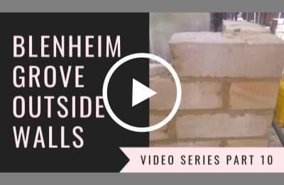 Blenheim Grove video series part 10
